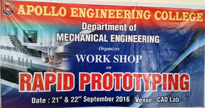 First Day Workshop on Rapid Prototyping, organised by Dept of Mechanical, 21 Sep 2016